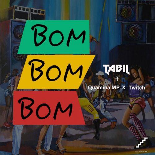 Tabil quamina mp twitch 500x500 - Tabil ft Quamina Mp & Twitch - Bom Bom Bom