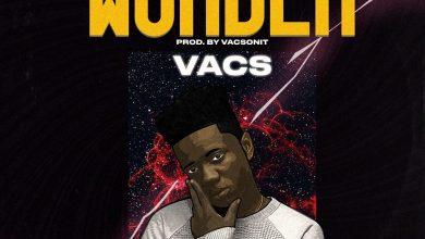 Photo of Vacs – Wonder (Strong Riddim)(Prod. by Vacs)
