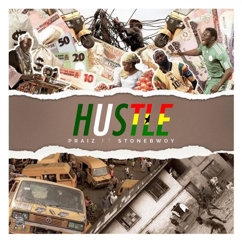 cover 1 500x500 - Praiz ft Stonebwoy - Hustle