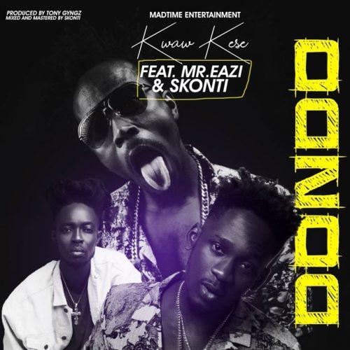 Dondo Gee Mix 500x500 - Kwaw Kese ft Skonti & Mr. Eazi - Dondo (Gee Mix)