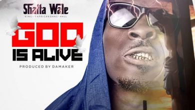 God Is Alive cover art 390x220 - Shatta Wale - God Is Alive (Prod. by Da Maker)