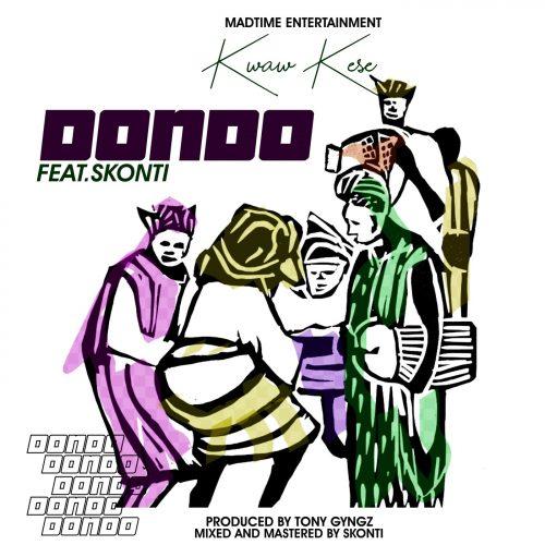 Kwaw kese dondo 500x500 - Kwaw Kese ft. Skonti - Dondo (Prod. by Tony Gyngz)