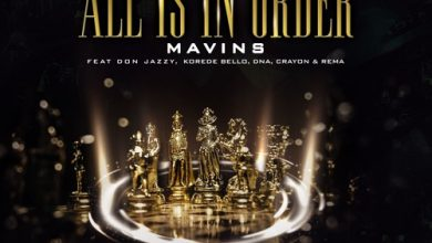 Mavins all artwork 390x220 - Mavins ft. Don Jazzy, Rema, Korede Bello, DNA & Crayon - All Is In Order