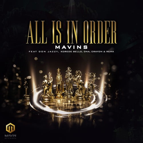 Mavins all artwork - Mavins ft. Don Jazzy, Rema, Korede Bello, DNA & Crayon - All Is In Order