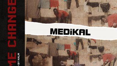 Medikal Changes 111 390x220 - Medikal - Time Changes (Prod. by Halm)
