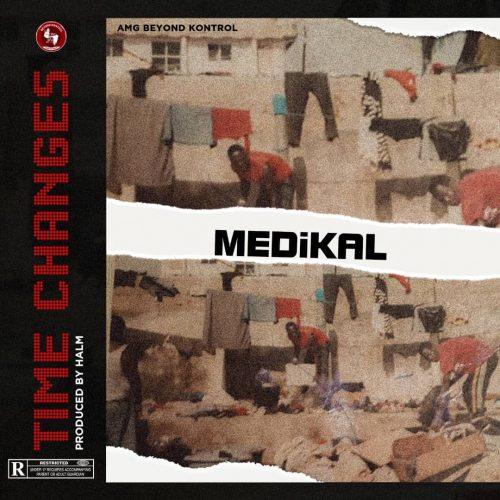 Medikal Changes 111 500x500 - Medikal - Time Changes (Prod. by Halm)