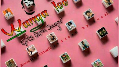 Wangalee sugar 390x220 - Wanga Lee - Girls Dem Sugar (Eternity Riddim)