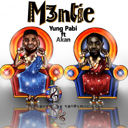 YUng PABI featuring Akan 500x500 - Yung Pabi ft Akan - M3ntie (Prod. by Epidemix)