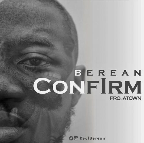 Berean artwork 500x498 - Berean - Confirm (Mixed by Atown TSB)