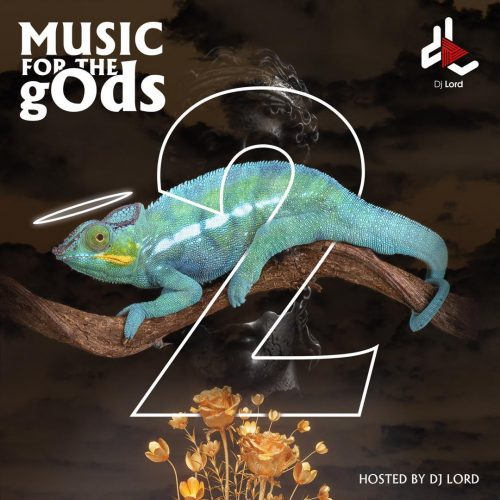 Music For The gOds 2 500x500 - DJ Lord - Music For The gOds (EP. 2)