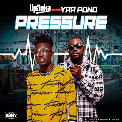 Opanka yaa pono 500x500 - Opanka ft. Yaa Pono - Pressure (Prod. by Fox Beatz)