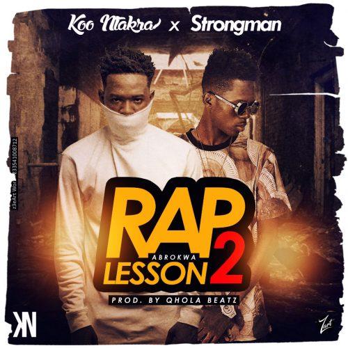 Rap Lesson2 500x500 - Koo Ntakra ft. Strongman - Rap Lesson 2 (Abrokwa)
