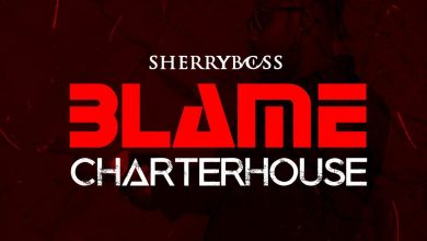 Photo of SherryBoss – Blame CharterHouse (Medikal Diss)