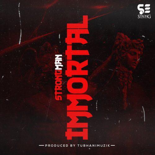 Strongman Immortal 500x500 - Strongman - Immortal (Medikal Diss)(Prod. by TubhaniMuzik)