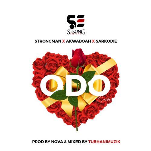 Strongman X Akwaboah X Sarkodie Odo artwork 500x500 - Strongman x Akwaboah x Sarkodie - Odo (Cover)