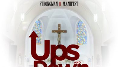 Strongman ups and downs 1 390x220 - Strongman ft. M.anifest - Ups and Down (Prod. by TubhaniMuzik)
