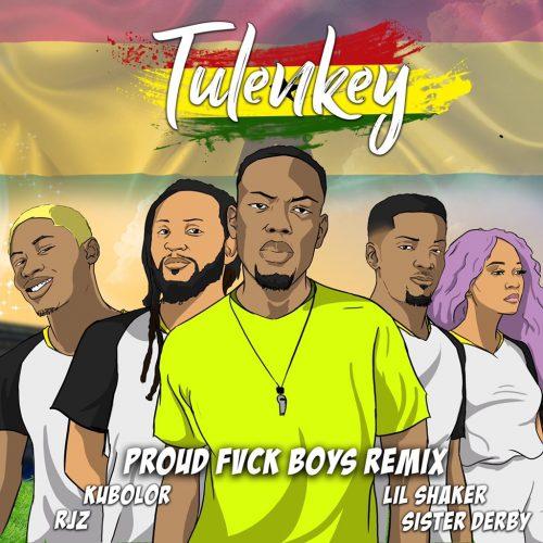 Tulenkey Fuck Boys Ghana 500x500 - Tulenkey ft. Wanlov, RJZ, Shaker, Sister Deborah - Proud Fvck Boys (Ghana Remix)