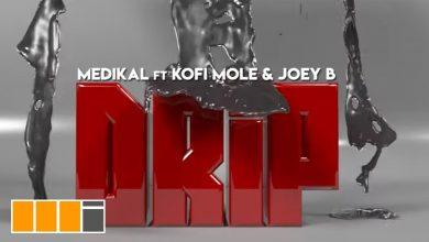 Photo of Medikal ft Kofi Mole & Joey B – Drip (Official Video)