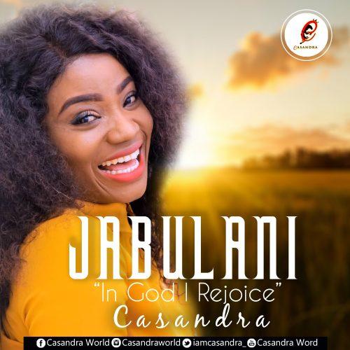 CASSY 2 500x500 - Casandra - Jabulani (In God I Rejoice)