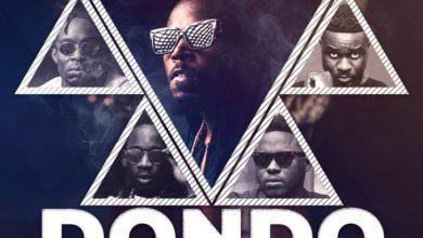 Photo of Kwaw Kese ft Mr Eazi , Skonti , Sarkodie & Medikal – Dondo (Remix)(Prod by Tony Gyngz)