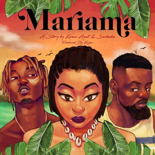 Ayat mariama 500x500 - Kirani Ayat ft. Sarkodie - Mariama (Prod. by Kayso)
