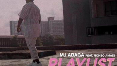 M.I. Abaga 1 390x220 - M.I Abaga ft. Nonso Amadi - Playlist