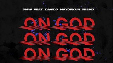 On God Cover 390x220 - DMW ft. Davido, Mayorkun & Dremo - On God (Prod. By Rexxie)