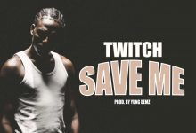 Twitch save 220x150 - Twitch - Save Me (Prod. by Yung D3mz)