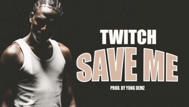 Photo of Twitch – Save Me (Prod. by Yung D3mz)