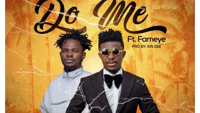 Photo of Frank Naro ft Fameye – Do Me (Prod. by KinDee)