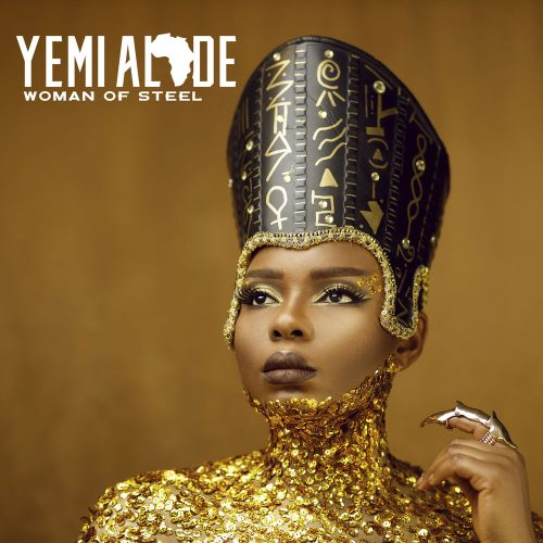 yemi alade cover 500x500 - Yemi Alade – Woman Of Steel (Full Album)