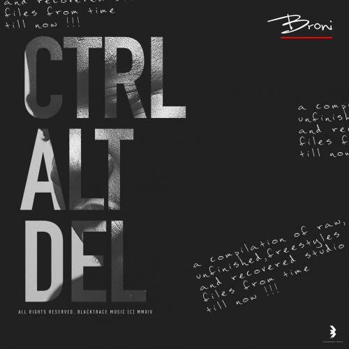 Ctrlaltdel 500x500 - Broni - Ctrl Alt Delete (Full Album)