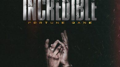 Photo of Fortune Dane – Incredible