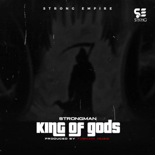 King of gods 500x500 - Strongman - King Of gods (Prod. by Tubhani Musik)
