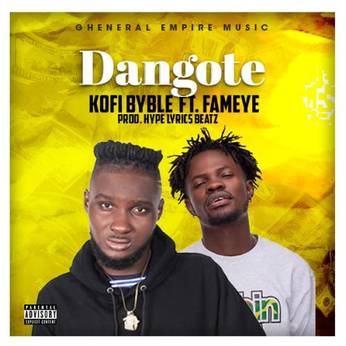Kofi Byble 500x500 - Kofi Byble ft. Fameye - Dangote (Prod by HypeLyrix)