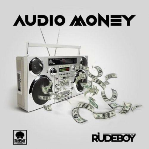Rudeboy Audio Money 500x500 - Rudeboy - Audio Money (Prod. by LordSky)