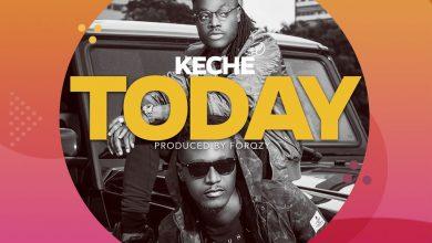 TODAY 390x220 - Keche - Today (Prod by Forqzy Beatz)