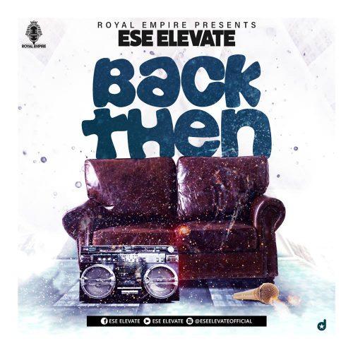 Ese Elevate Back Then 500x500 - Ese Elevate - Back Then