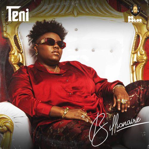 Teni billion cover 500x500 - Teni - Billionaire (Full Album)