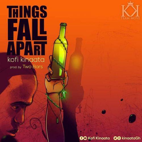 Things fall apart 500x500 - Kofi Kinaata - Things Fall Apart (Prod. by Two Bars)