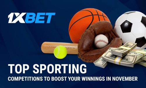 Top Sporting Competitions 800x480 500x300 - November is Very Hot with Sporting Events to Round Your Profit