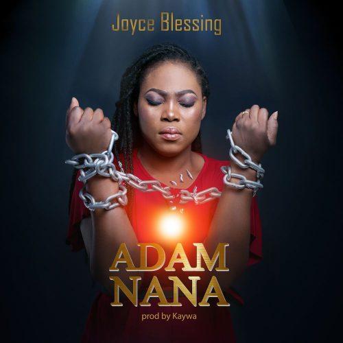 joyce adam nana 500x500 - Joyce Blessing - Adam Nana (Prod. by Kaywa)