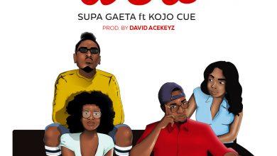 supa artwork 390x220 - Supa Gaeta ft Ko-Jo Cue - Woa (Prod. by David Acekeyz)