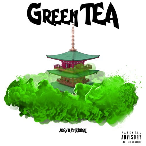 Joey x Med - Joey B x Medikal - Green Tea (Inside Darryl)(Prod. by Altranova)
