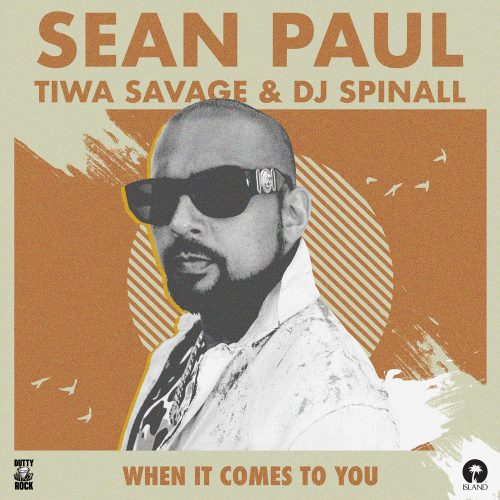 Sean paul dj spinall 500x500 - Sean Paul ft. Tiwa Savage & DJ Spinall - When It Comes To You