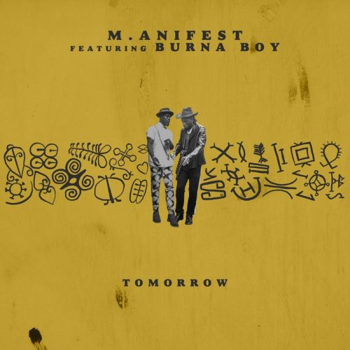 Tomorrow Cover Art 500x500 - M.anifest ft Burna Boy - Tomorrow
