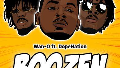 Photo of Wan – O ft DopeNation – Boozen (Prod. by Konfem)