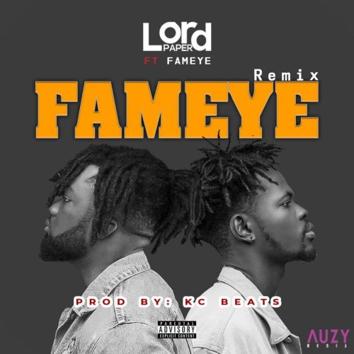 lord paper fameye remix 500x500 - Lord Paper ft. Fameye - Fameye (Remix)