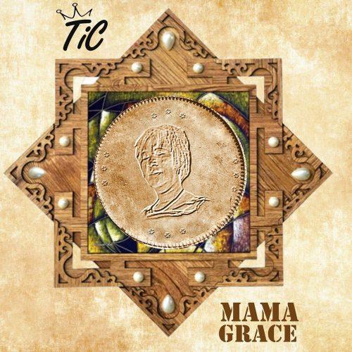 tic mama grace 500x500 - Tic - Mama Grace (EP) (Full Album)