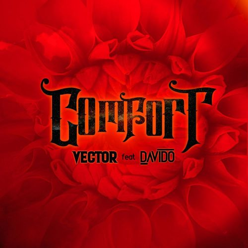 vector comfort 500x500 - Vector ft. Davido - Comfortable (Prod. by Vstix)